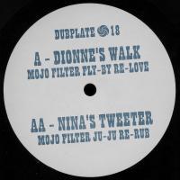 MOJO FILTER EDITS - Dionne's Walk : DUBPLATE (UK)