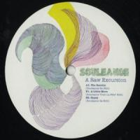SOULEANCE - A Raw Excursion : 12inch