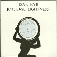 DAN KYE - Joy,<wbr> Ease,<wbr> Lightness : RHYTHM SECTION INTERNATIONAL <wbr>(UK)
