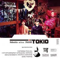 NOBUCHIN AKA INAHO - TOKIO : Cassette+DL