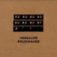VERSALIFE - Polychange : BROKNTOYS (UK)