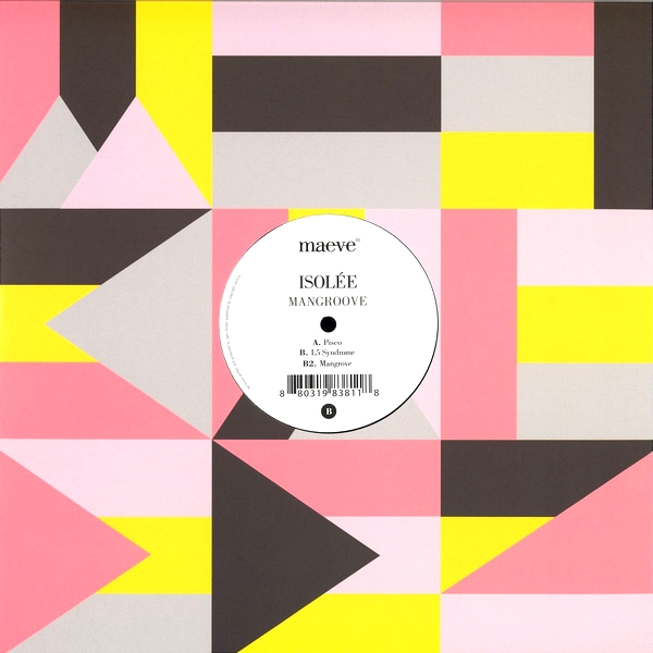 ISOLEE - Mangroove : 12inch
