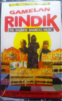 GAMELAN RINDIK - The Balinese Bamboo Music : BALI (IDN)