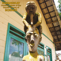 VARIOUS - Kwangkay: Funerary Music Of The Dayak Benuaq Of Borneo : SUBLIME FREQUENCIES (US)