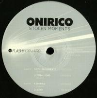 ONIRICO - Stolen Moments : FLASH FORWARD (ITA)