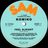 KOMIKO - Feel Alright : SAM (US)