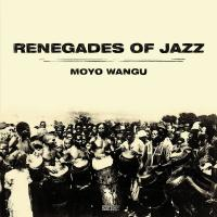RENEGADES OF JAZZ - Moyo Wangu : CD