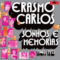 ERASMO CARLOS - Sonhos E Memorias 1941-1972 : LIGHT IN THE ATTIC (US)