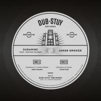 DUBAMINE feat. TRISTAN PALMER - Joker Smoker SP : 12inch