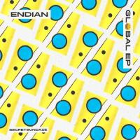 ENDIAN - Global EP : SECRETSUNDAZE (UK)
