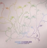 KERRI CHANDLER - Computer Games EP : DEEPLY ROOTED HOUSE (FRA)