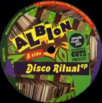 ALBION - DISCO RITUAL EP : PEOPLE MUST JAM (AUS)