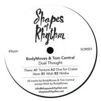 BODYMOVES / TOM CENTRAL - Dual Thought : SHAPES OF RHYTHM (UK)