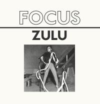 FOCUS - Zulu EP : 12inch
