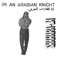SHAHARA-JA - I'm An Arabian Knight : LEFT EAR (AUS)