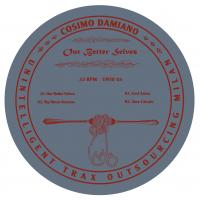 COSIMO DAMIANO - Our Better Selves : 12inch