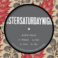 ALEX FALK - Anjuna : MISTER SATURDAY NIGHT (US)
