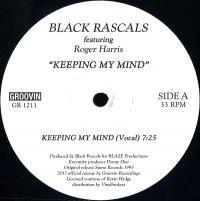 BLACK RASCALS feat. ROGER HARRIS - Keeping My Mind : 12inch