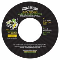 SUZY BROWN & ANNE & ANICE PETERS - Reggae Disco Special : MUKATSUKU (UK)