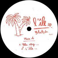 BLUTCH - L'île EP (Terrence Parker Remix) : 12inch