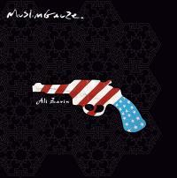 MUSLIMGAUZE - Ali Zarin : STAALPLAAT  (Neth)