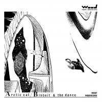 ARCTIC CAT - Biscuit & The Dance : CD-R