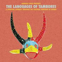 GABRIELE POSO presents - The Languages Of Tambores : BBE <wbr>(UK)