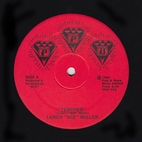 LEROY 'ACE' MILLER/ACELOVEACE - Teacher : 12inch