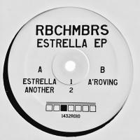RBCHMBRS - Estrella EP : 12inch