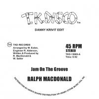 RALPH MACDONALD / FOXY - Jam On The Groove / Get Off Your Aaahh And Dance (Danny krivit edits) : TK DISCO (UK)