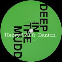 HENRY WU - Deep In The Mudd : EGLO (UK)