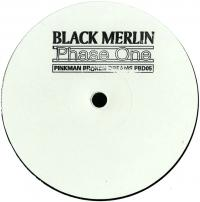 BLACK MERLIN - Phase One : 12inch