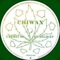 CREDIT 00 - So High EP : CHIWAX (GER)