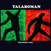 TALABOMAN - The Night Land : 2LP