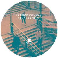 PATRICK CONWAY - Sandy Lane Ep (incl. Pangaea Remix) : REKIDS (UK)