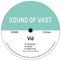 VID - SUNSHINESET EP : SOUND OF VAST (HOL)