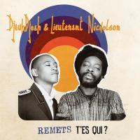DJEUDJOAH & LIEUTENANT NICHOLSON - Remets T'es Qui ? : HOT CASA (FRA)