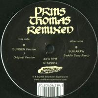 PRINS THOMAS - Dungen &amp;<wbr> Sun Araw Remixes : SMALLTOWN SUPERSOUND <wbr>(NOR)