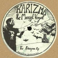 KARIZMA / MARCEL VOGEL - The Deadpool EP : 12inch
