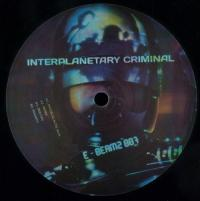 INTERPLANETARY CRIMINAL - Intergalactic Jack : 12inch