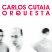 CARLOS CUTAIA - Orquesta : LP