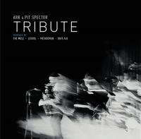 ARK & PIT SPECTOR - Tribute : ARK REC. (FRA)