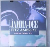 JAMMA-DEE & FITZ AMBRO$E - Premium Select Mix : CD