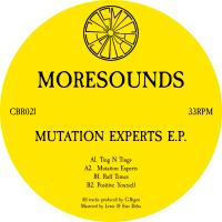 MORESOUNDS - Mutation Experts EP : COSMIC BRIDGE (UK)