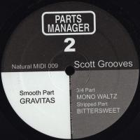 SCOTT GROOVES - Parts Manager 2 : 12inch