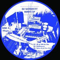 DJ SOTOFETT - Börft EP : BORFT (SWE)