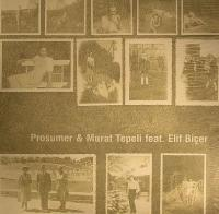 PROSUMER & MURAT TEPELI FEAT. ELIF BICER - Turn Around : 12inch