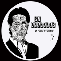 DJ SEINFELD - Ruff Hysteria : 12inch