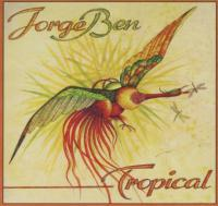 JORGE BEN - Tropical : LP