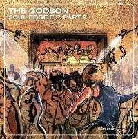 THE GODSON - SOUL EDGE E.P. Part 2 : 12inch